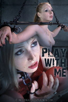 Infernal Restraints Feb 6, 2015: Play with Me | Delirious Hunter