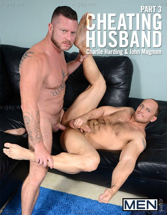 MEN – Str8 to Gay – Cheating Husband, Part 3: Charlie Harding & John Magnum