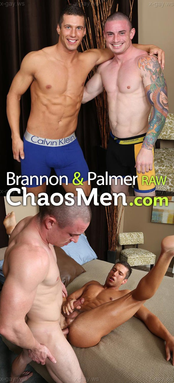 ChaosMen – Brannon & Palmer: RAW