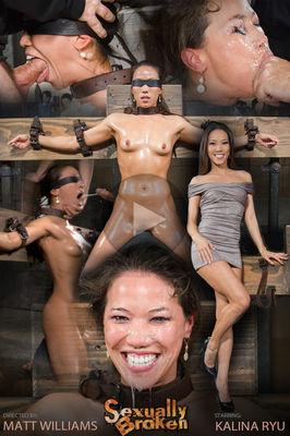 Sexually Broken - Jun 17, 2015 Kalina Ryu   Matt Williams   Maestro