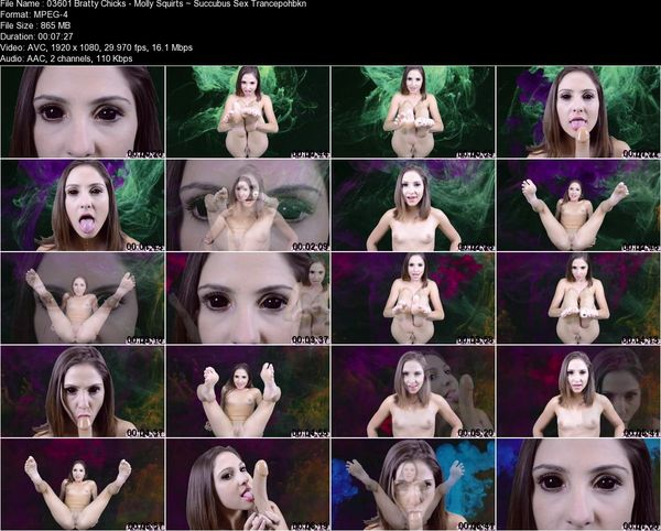 Bratty Chicks - Molly Squirts - Succubus Sex Trance