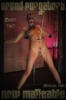 Sensual Pain - July 28, 2016 - Bound Purgatory now Malleable part 2 | Abigail Dupree