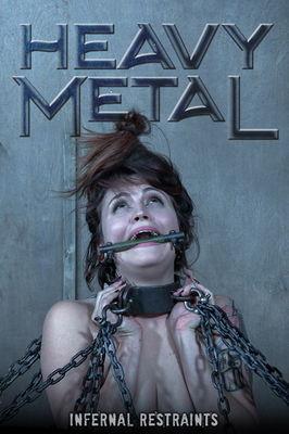 Infernal Restraints - Nov 4, 2016: Heavy Metal | Raquel Roper