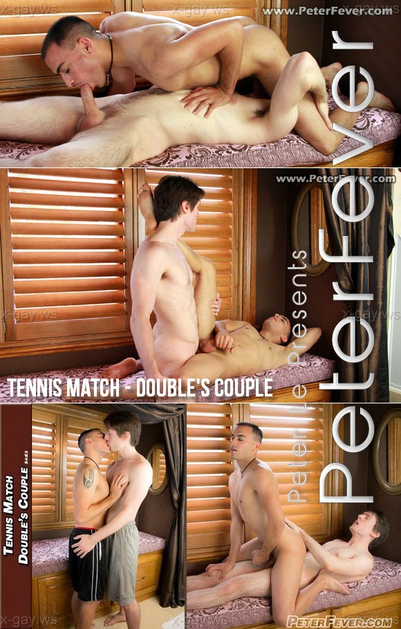 PeterFever – Tennis Match – Double's Couple