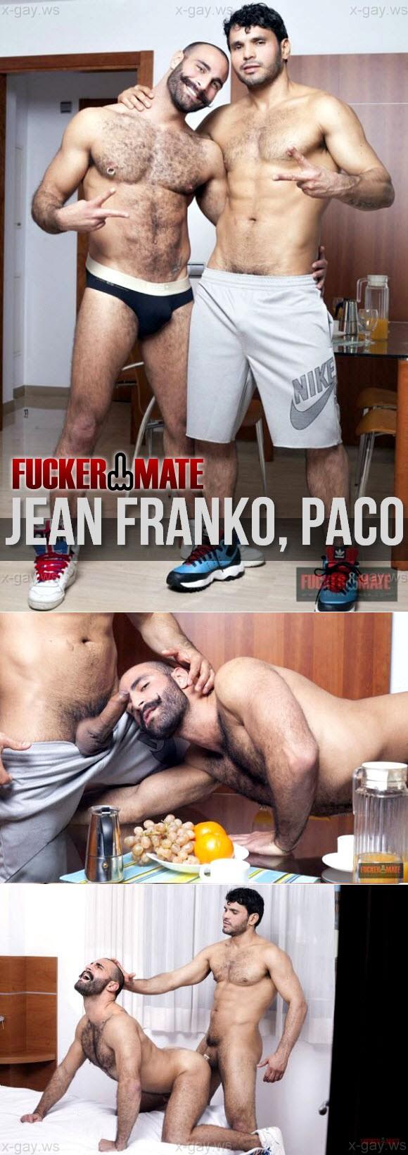 FuckerMate – Jean Franko & Paco