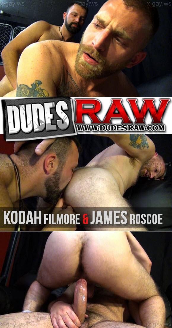 DudesRaw – Kodah Filmore & James Roscoe