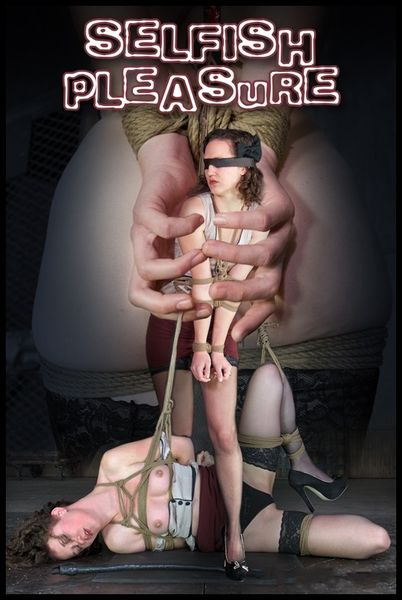 (21.01.2015) Selfish Pleasure – BDSM, Bondage