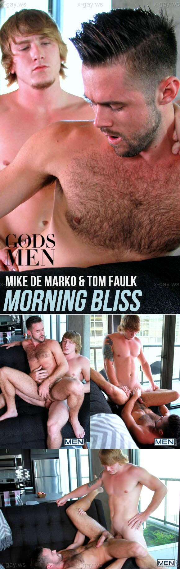 MEN – Gods Of Men – Morning Bliss: Mike De Marko & Tom Faulk