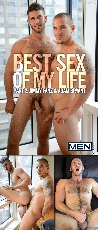 MEN – Drill My Hole – Best Sex Of My Life, Part 2: Adam Bryant & Jimmy Fanz