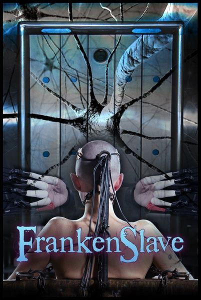 (13.25.2014) FrankenSlave – BDSM, Domination