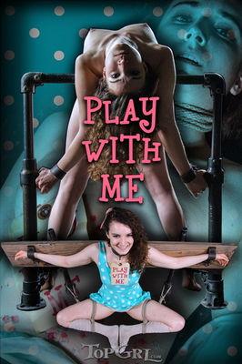 TopGrl - Apr 20, 2015: Play With Me | Endza | Rain DeGrey