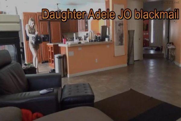 Taboo daughter Adele jerk off encouragement & blackmail