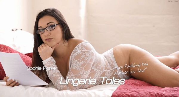Lingerie Tales: Face Fucking His Mother-In-Law – Sophie Parker HD